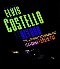 Cover Elvis Costello - Detour - Live At Liverpool Philharmonic Hall [DVD]